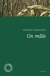 Camille Lemonnier - Un mâle.