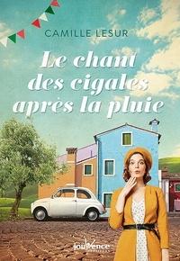Camille Lesur - Le chant des cigales après la pluie.