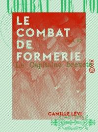Camille Lévi - Le Combat de Formerie.