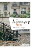 Camille Ludot et Margaux Abatecola - Aimer Paris - 200 adresses à partager.