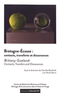 Camille Manfredi et Michel Byrne - Bretagne-Ecosse : contacts, transferts et dissonances.
