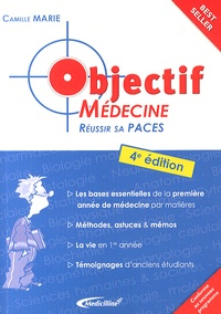 Camille Marie - Objectif médecine - Réussir sa PACES.