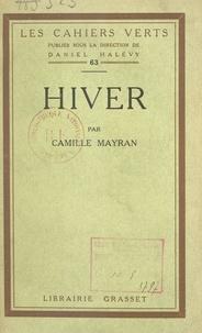 Camille Mayran et Daniel Halévy - Hiver.