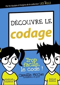 Camille McCue - Découvrir le codage.