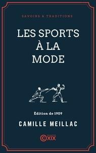 Camille Meillac - Les Sports à la mode.