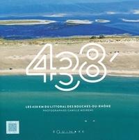 Camille Moirenc et Sandrine Moirenc - 438 - Les 438 km du littoral des Bouches-du-Rhône.