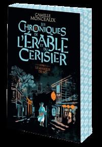 Camille Monceaux - Les chroniques de l'érable et du cerisier Tome 1 : Le masque de nô.