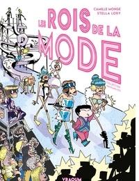 Camille Monge et Stella Lory - Les rois de la mode.