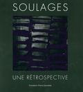 Camille Morando et Bernard Blistène - Soulages, une rétrospective.