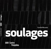Camille Morando - Soulages.