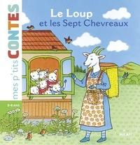 Volker Theinhardt et Camille Moreau - Le loup et les sept chevreaux.
