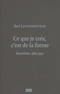 Camille Morineau - Ce que je crée, c'est de la forme - Entretiens, 1963-1997.