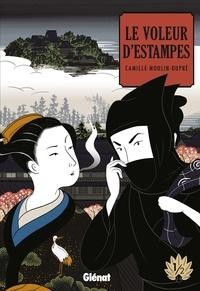 Camille Moulin-Dupré - Le Voleur d'estampes - Tome 01.