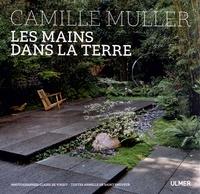 Camille Muller - Les mains dans la terre.