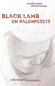 Camille Naish et Michael Naish - Black Lamb - Un palimpseste.
