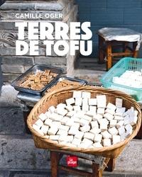 Camille Oger - Terres de Tofu.