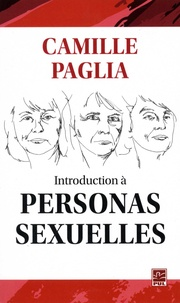 Camille Paglia - Introduction à personas sexuelles.
