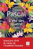 Camille Pascal - L'été des quatre rois - Tome 1.