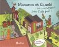 Camille Piantanida - Macaron et Canelé ne manquent pas d'air pur !.