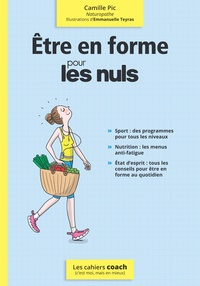 Camille Pic - Etre en forme pour les nuls.