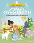 Camille Pierre et Eléonore Della Malva - Mon cahier de première communion.
