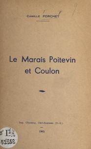Camille Porchet - Le marais poitevin et Coulon.