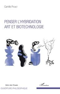Penser lhybridation - Art et biotechnologie.pdf