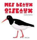 Camille Révillon - Mes beaux oiseaux.