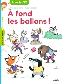 Camille Roy et Annabelle Fati - A fond les ballons!.