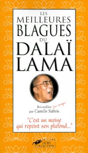 Camille Saféris - Les meilleures blagues du Dalaï-Lama.
