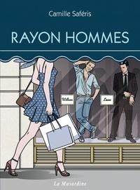 Camille Saféris - Rayon Hommes.