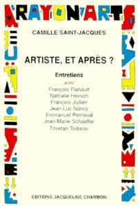 Camille Saint-Jacques - Artiste, et après ?.