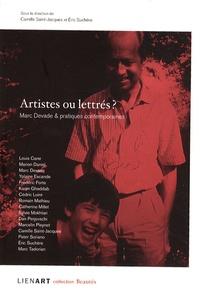 Camille Saint-Jacques et Eric Suchère - Artistes ou lettrés ? - Marc Devade et pratiques contemporaines.