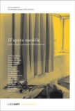 Camille Saint-Jacques et Eric Suchère - D'après modèle - Denis Laget & pratiques contemporaines.