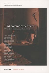 Camille Saint-Jacques et Eric Suchère - L'art comme expérience - Shirley Jaffe & pratiques contemporaines.