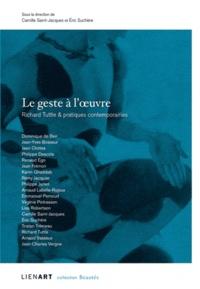 Camille Saint-Jacques et Eric Suchère - Le geste à l'oeuvre - Richard Tuttle & pratiques contemporaines.