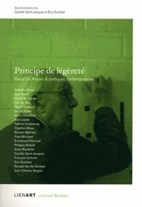 Camille Saint-Jacques et Eric Suchère - Principe de légèreté - Raoul De Keyser & pratiques contemporaines.
