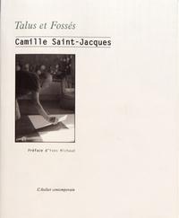Camille Saint-Jacques - Talus et fossés.