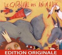 Camille Saint-Saëns et Francis Blanche - Le carnaval des animaux - CD audio.