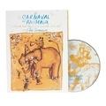Camille Saint-Saëns - Le carnaval des animaux - CD audio.