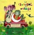 Camille Saint-Saëns et Pépito Matéo - Le carnaval des animaux. 1 CD audio