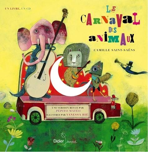 Le carnaval des animaux  avec 1 CD audio