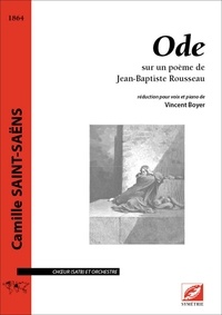 Camille Saint-Saëns et Cyril bongers Bongers - Ode (conducteur A4) - sur un poème de Jean-Baptiste Rousseau.