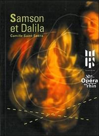 Camille Saint-Saëns - Samson et Dalila.