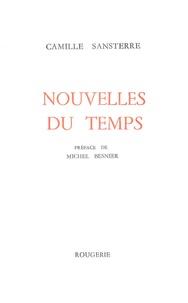 Camille Sansterre - Nouvelles du temps.