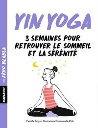 Camille Satya - Zéro blabla Yin-yoga.