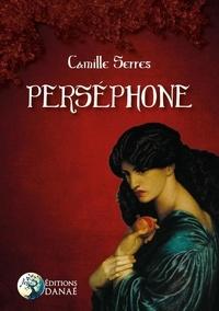 Camille Serres - Perséphone.