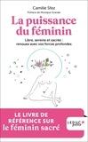 Camille Sfez - La puissance du féminin.