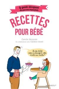 Camille Skrzynski - Recettes pour bébé.