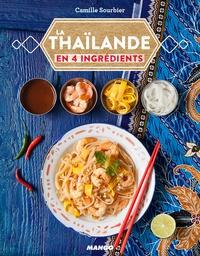 Camille Sourbier - La Thaïlande en 4 ingrédients.